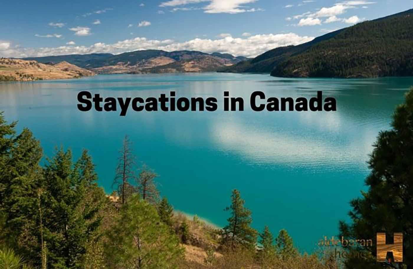 Staycations Popular In Canada For 2016